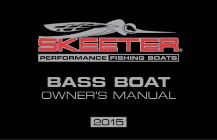 bass boat owners manuals skeeter boats rh skeeterboats com