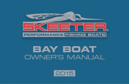 bass boat owners manuals skeeter boats rh skeeterboats com boat owners manuals free boat owners manual regal 4260